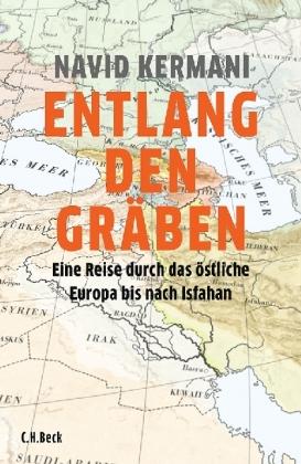 Navid Kermani: Entlang den Gräben