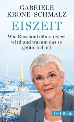 Gabriele Krone-Schmalz: Eiszeit