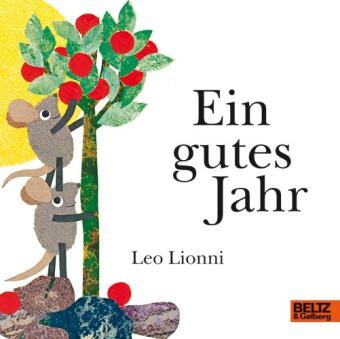 Leo Lionni: Ein gutes Jahr