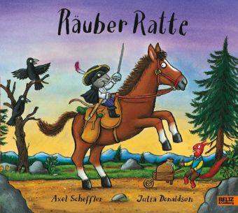 Naoura, Salah, Scheffler, Axel, Julia Donaldson: Räuber Ratte