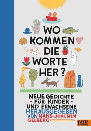 Hans-Joachim Gelberg: Wo kommen die Worte her?