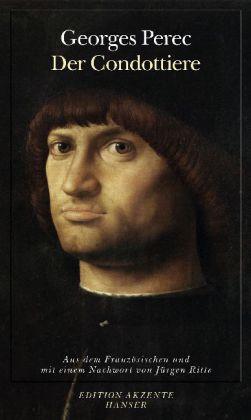 Georges Perec: Der Condottiere