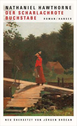 Nathaniel Hawthorne: Der scharlachrote Buchstabe