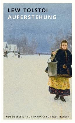 Lew Tolstoi: Auferstehung