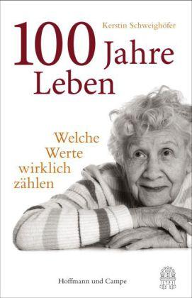 Kerstin Schweighöfer: 100 Jahre Leben