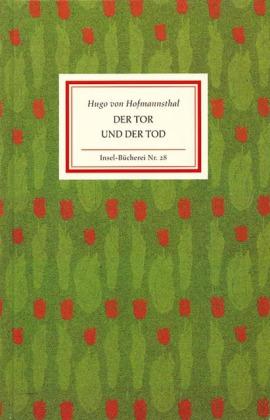 Hugo von Hofmannsthal: Der Tor und der Tod