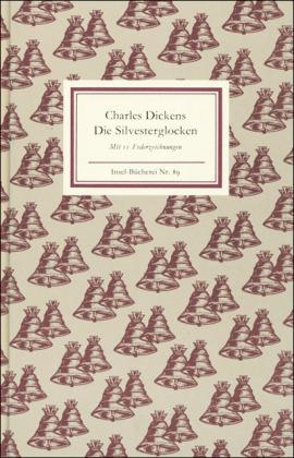 Charles Dickens: Die Silvesterglocken