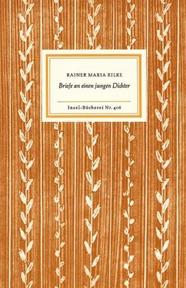 Rainer Maria Rilke: Briefe an einen jungen Dichter