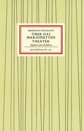 Heinrich von Kleist, Oskar Schlemmer: Über das Marionettentheater