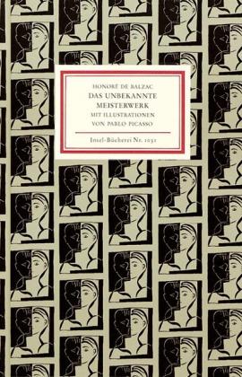 Honore de Balzac, Pablo Picasso: Das unbekannte Meisterwerk