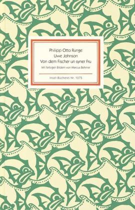 Uwe Johnson, Philipp Otto Runge, Marcus Behmer: Von dem Fischer un syner Fru