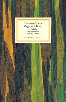 Hermann Hesse: Wege nach innen