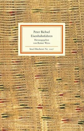 Peter Bichsel: Eisenbahnfahren