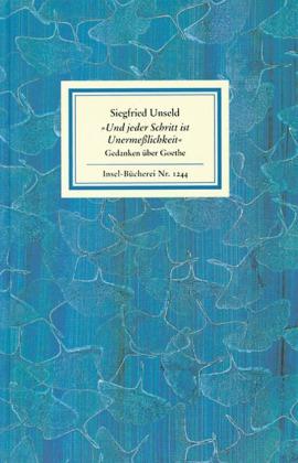 Siegfried Unseld, Hans-Joachim Simm: ›Und jeder Schritt ist Unermeßlichkeit‹