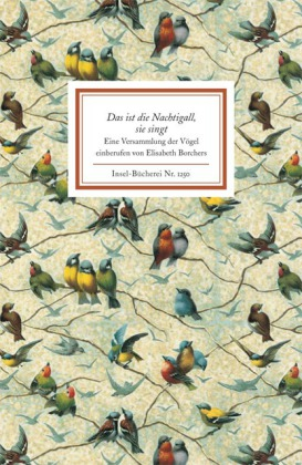 Elisabeth Borchers: Das ist die Nachtigall, sie singt
