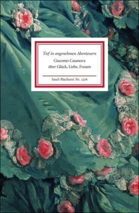 Giacomo Casanova, Ursula Voß: Tief in angenehmen Abenteuern