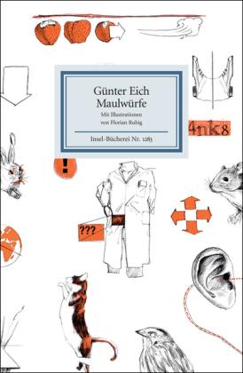 Günter Eich, Florian Ruhig: Maulwürfe