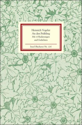 Heinrich Vogeler: An den Frühling
