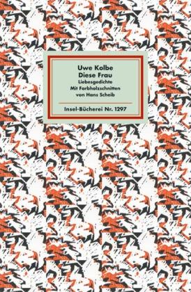 Uwe Kolbe, Hans Scheib: Diese Frau