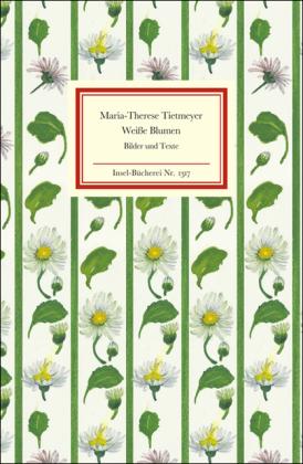 Maria-Therese Tietmeyer: Weiße Blumen