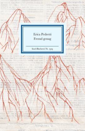 Erica Pedretti: fremd genug