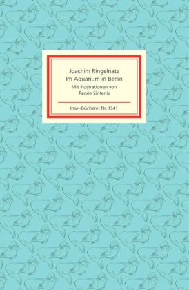 Joachim Ringelnatz: Im Aquarium in Berlin
