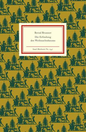 Bernd Brunner: Die Erfindung des Weihnachtsbaums