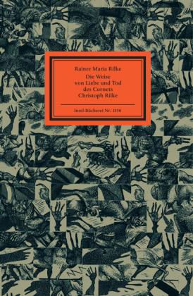 Rainer Maria Rilke, Karl-Georg Hirsch: Die Weise von Liebe und Tod des Cornets Christoph Rilke