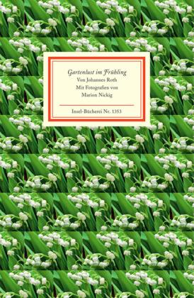 Johannes Roth: Gartenlust im Frühling