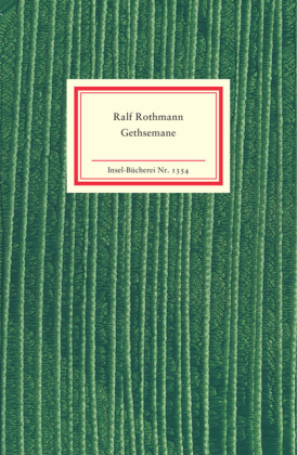 Ralf Rothmann: Gethsemane