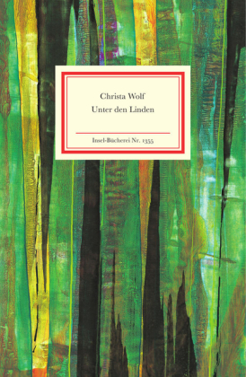 Christa Wolf: Unter den Linden