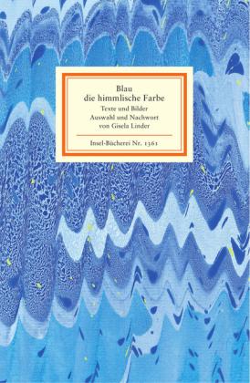Gisela Linder: Blau, die himmlische Farbe