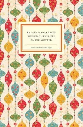 Rainer Maria Rilke, Hella Sieber-Rilke: Weihnachtsbriefe an die Mutter