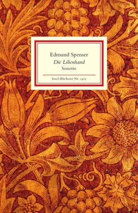 Edmund Spenser: Die Lilienhand
