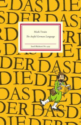 Mark Twain: The Awful German Language