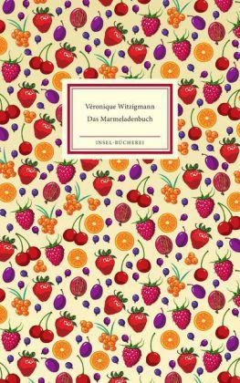 Véronique Witzigmann, Menschik, Kat: Das Marmeladenbuch