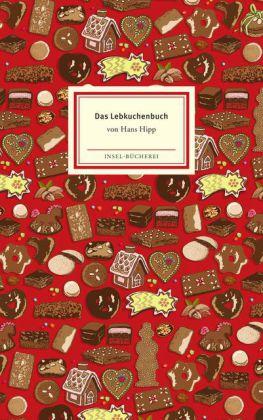 Hans Hipp: Das Lebkuchenbuch