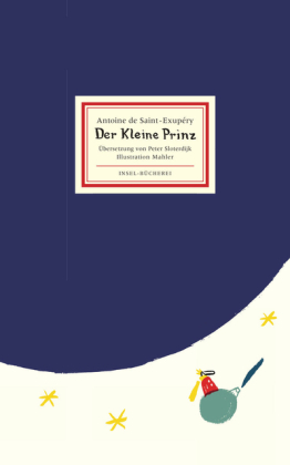 Antoine de Saint-Exupéry, Nicolas Mahler: Der kleine Prinz