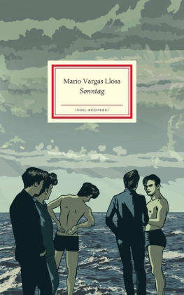 Mario Vargas Llosa, Menschik, Kat: Sonntag