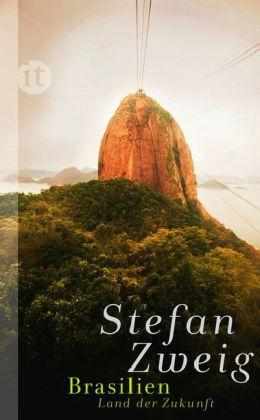 Stefan Zweig: Brasilien