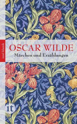 Oscar Wilde: Märchen und Erzählungen