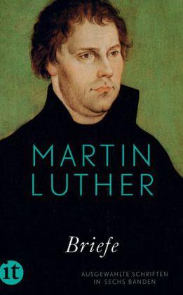 Martin Luther: Ausgewählte Schriften