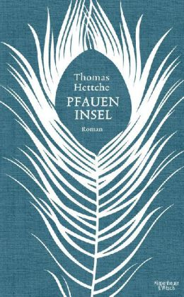 Thomas Hettche: Pfaueninsel