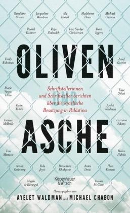 Michael Chabon, Ayelet Waldman: Oliven und Asche