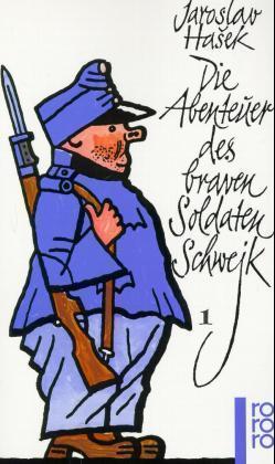 Jaroslav Hasek, Jaroslav Ha¿ek, Josef Lada: Die Abenteuer des braven Soldaten Schwejk 1