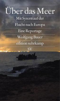 Wolfgang Bauer: Über das Meer