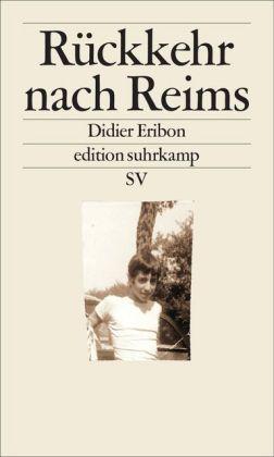 Didier Eribon: Rückkehr nach Reims