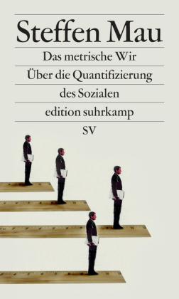 Steffen Mau: Das metrische Wir