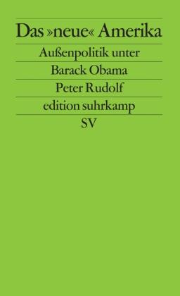 Peter Rudolf: Das »neue« Amerika