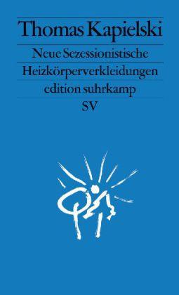 Thomas Kapielski: Neue Sezessionistische Heizkörperverkleidungen